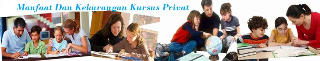 kelebihan dan kekurangan kursus privat, manfaat dan kekurangan kursus privat
