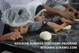 Kegiatan Summer Discovery ProgramBersama Sukawu.com